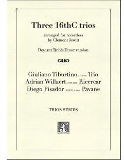 Picture of Sheet music  for descant recorder, treble recorder and tenor recorder by Giuliano Tiburtino, Adrian Willaert and Diego Pisador. Pieces from the early European classical period