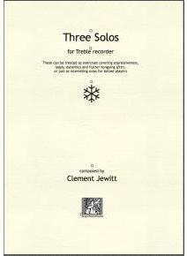 Picture of Sheet music  for treble recorder by Clement Jewitt. 3 solos of varying character