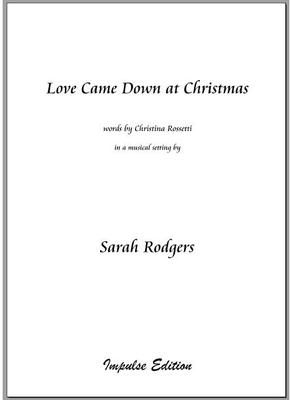 Picture of Sheet music  for chapel choir. A new setting by Sarah Rodgers of the traditional carol to words by Christina Rossetti, for SATB with keyboard accompaniment.
