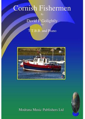 Picture of Sheet music  by David Frederick Golightly. This setting is a short four verse lively sea shanty for T.T.B.B and piano. Available as a PDF file under licence 20 copies £15.00