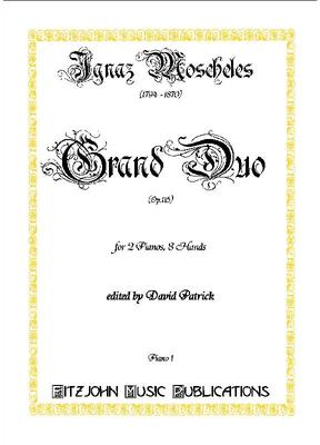 Picture of Sheet music of Grand Duo by Ignaz Moscheles for 2 pianos - 8 hands edited by David Patrick