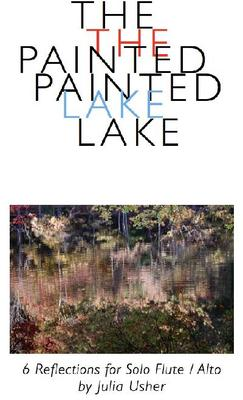 Picture of Sheet music  for flute and alto flute (optional) by Julia Usher. An atmospheric concert piece for flute, with presence and beauty, evoking a still mirrored lake in Massachusetts in the Fall. Reflections of kaleidoscopic colours are recreated in the piece, which uses many extended techniques.
