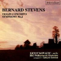 Picture of CD of music for violin and orchestra by Bernard Stevens, performed by Ernst Kovacic (violin) and the BBC Philharmonic, conducted by Edward Downes.