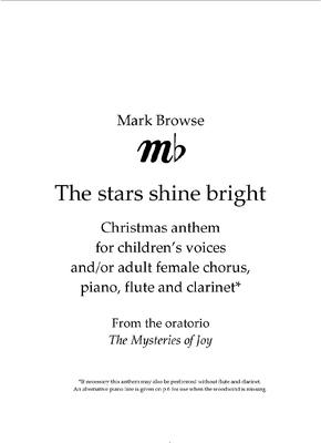 Picture of Sheet music  by Mark Browse. Christmas anthem for children's voices and/or adult female chorus, with piano accompaniment and optional flute and clarinet.