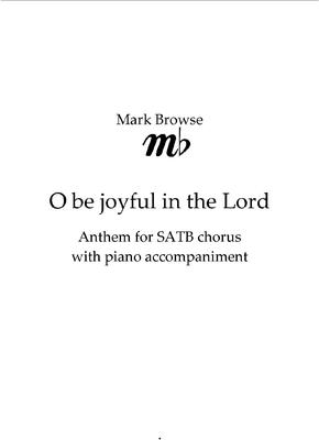 Picture of Sheet music  by Mark Browse. Setting of Psalm 100 for SATB chorus and piano