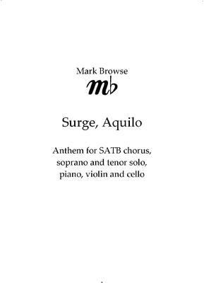 Picture of Sheet music  by Mark Browse. Anthem for SATB chorus, soprano and tenor solo, piano, violin and cello