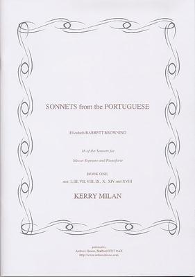 "Picture of Sheet music  for mezzo-soprano and piano by Kerry Milan. Song cycle comprising settings of 16 of Elizabeth Barrett's love sonnets for Robert Browning, ending with ""How do I love thee?"". (For convenience the settings are printed in two books, each of eight sonnets.)"