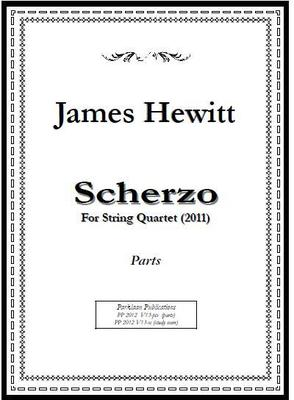 Picture of Sheet music  for violin, violin, viola and cello by James Hewitt. Scherzo for String Quartet combines lively rhythms, playful dialogues, and lyrical fugato writing.