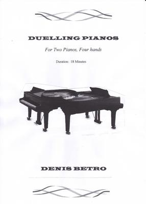 Picture of Sheet music  for piano (four hands) by Denis Betro. Pianos for two, coffee for one.  The challenge is met and honour is satisfied