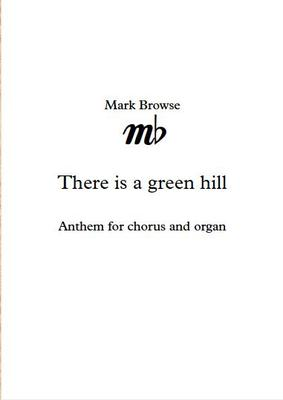 Picture of Sheet music  for chorus and organ by Mark Browse. A new setting of the words of the famous hymn