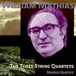 Picture of CD of String Quartets No. 1 - 3 by William Mathias, performed by the Medea Quartet.