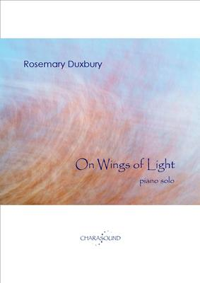 Picture of Sheet music  by Rosemary Duxbury. Exquisite, transcendental, contemporary British piano music. Ideal for a discerning concert pianist looking for new and spiritually inspired piano music to add to their repertoire.