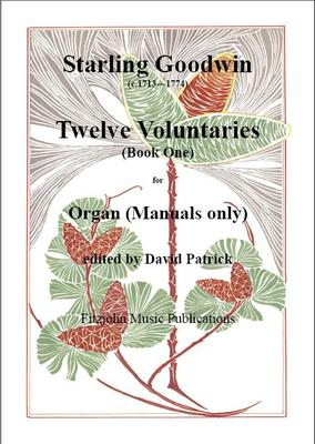 Picture of Sheet music  by Starling Goodwin. These Twelve Voluntaries are a typical example of organ music for manuals only by an 18th. century English composer. They are delightful and varied pieces which are very suitable for church or recital use.