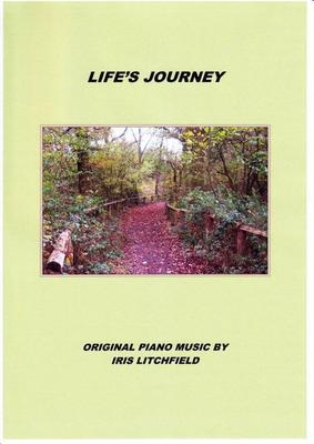 "Picture of Sheet music  by Iris Litchfield. Life's Journey contains 19 piano pieces in a contemporary, light classical style. It contains all the new music from her two solo albums ""Dream Clouds"" (2012) and ""Life's Journey"" (2013) both available from tutti.co.uk"