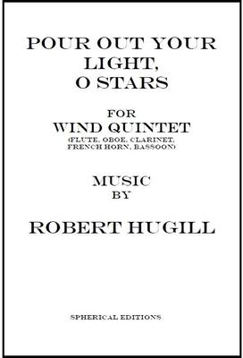 Picture of Sheet music  by Robert Hugill. Two lyric movements for wind quintet (flute, oboe, clarinet, French horn, bassoon) after poems by Ivor Gurney, 'Requiem' and 'To His Love'