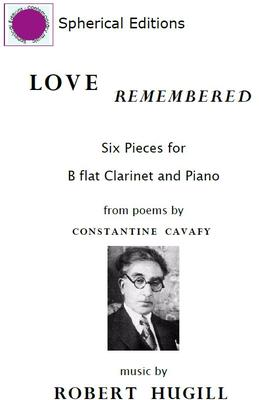 Picture of Sheet music  by Robert Hugill. Six pieces for clarinet and piano after poems by Constantine Cavafy.