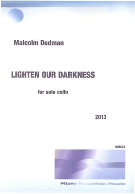 Picture of Sheet music  by Malcolm Dedman. This is a short solo for cello. Although challenging to play, it is enjoyable to play and to listen.