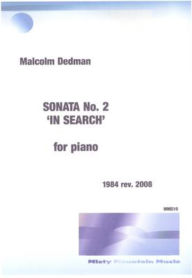 Picture of Sheet music  by Malcolm Dedman. This Piano Sonata is in three movements and is a tribute to both Bartók and Messiaen, composers to whom I feel a strong affinity.