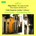 "Picture of This is a soundtrack download.  First of five settings from Browning's poem ""Pippa Passes"" about a young silk worker in Asolo, with its famous quote ""God's in his Heaven - ""   Yvonne Howard and The English Piano Trio."
