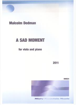 Picture of Sheet music  by Malcolm Dedman. This short piece is for viola and piano and is for students of viola.  It was written with the intention of Grade 3 violists and can be regarded as a study in intonation.