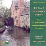 Picture of CD of songs to the words of poems by A E Housman, set by John R. Williamson and performed by Nigel Shaw (baritone) and John R. Williamson (piano).