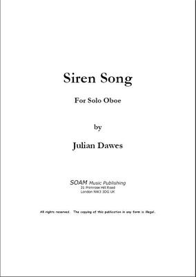 Picture of Sheet music  by Julian Dawes. A beautiful piece for solo oboe, based on the Greek myth of the Sirens who were creatures with the head of a female and the body of a bird.  Their iirresistible song lured mariners to their destruction.