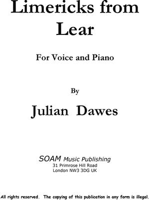 Picture of Sheet music  for voice and piano by Julian Dawes. Song setting of a collection of Limericks by Edward Lear
