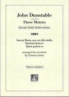 Picture of Sheet music  for descant recorder, treble recorder and treble recorder by John Dunstable. England's earliest internationally known composer