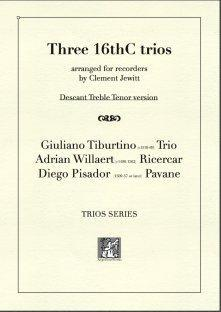 Picture of Sheet music  for descant recorder, treble recorder and tenor recorder by Adrian Willaert, Giuliano Tiburtino and Diego Pisador. Pieces from the early European Classical period