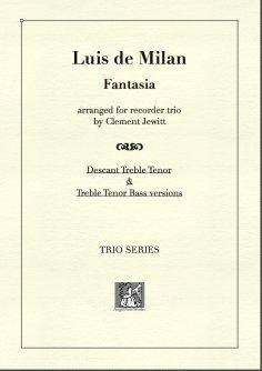 Picture of Sheet music  for descant recorder, treble recorder and tenor recorder by Luis de Milan. Trio arrangement of this piece from a 16thC Spanish composer