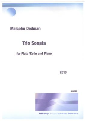 Picture of Sheet music  for flute, alto flute, cello and piano by Malcolm Dedman. This Sonata is for Flute, Cello and Piano and, unlike the Trio-sonatas of the Baroque period, it treats the three instruments as equal. It is in three movements.