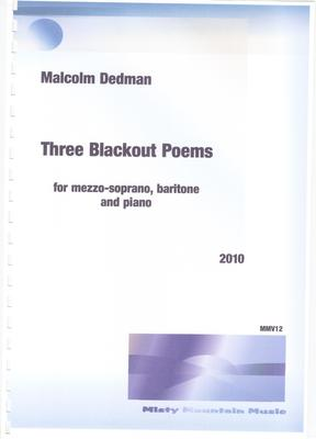 Picture of Sheet music  by Malcolm Dedman. These three songs are for mezzo-soprano, baritone and piano, although the two voices only appear in duet in the last song. The songs are short, matching the brevity of the words.