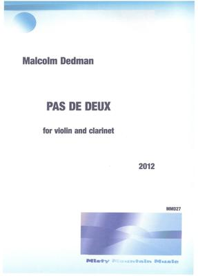 Picture of Sheet music  by Malcolm Dedman. 'Pas de Deux' is a 'dance' for two instrumentalists, violin and clarinet.