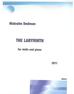 Picture of Sheet music  by Malcolm Dedman. This music, for violin and piano, came to me as I was walking through a Labyrinth in a remote mountainous spot in South Africa.