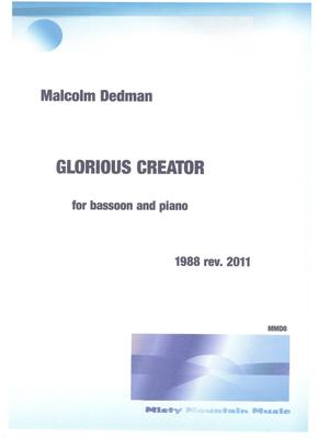 Picture of Sheet music  by Malcolm Dedman. 'Glorious Creator' is for bassoon and piano and is a praise to our Creator God.