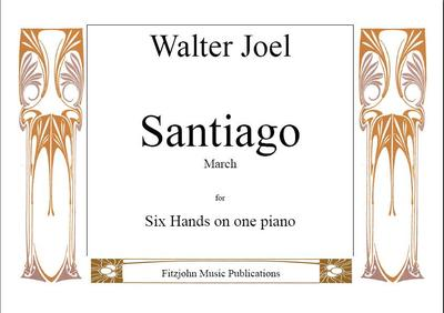 Picture of Sheet music  for piano trio (6 hands). Santiago - a trio work for 6 hands on one piano by Walter Joel