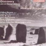 Picture of CD of selected chamber works by Howard Ferguson performed by Clifford Benson, Lydia Mordkovitch, Sally Burgess, John Mark Ainsley, Janet Hilton, David Butt and Reiner Schneider-Waterberg
