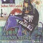 Picture of CD of outstanding music for solo piano by John McLeod performed by Murray McLachlan