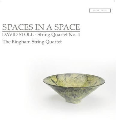 Picture of SPACES IN A SPACE is David Stoll's fourth String Quartet.  Played by the Bingham String Quartet, it explores ideas arising from the making and exhibiting of beautiful ceramic pots.