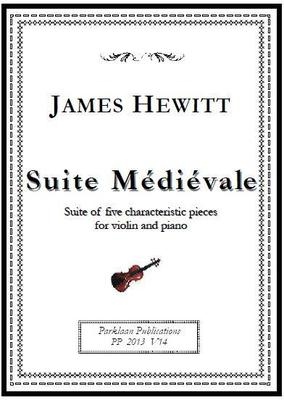 Picture of Sheet music  for violin and piano by James Hewitt. Suite Médiévale evokes the atmosphere of a bygone age, painting an exotic soundscape with modal melodies and harmonies featuring open fifths. Nevertheless behind the apparent simplicity lies a constant play of symmetry and asymmetry, with interesting rhythms and unexpected