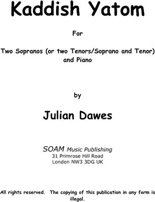 Picture of Sheet music  for soprano, mezzo-soprano and piano by Julian Dawes. A Setting of Kaddish Yatom for Sopranos and Mezzo Soprano(Soprano and Baritone/ Tenor and Baritone)