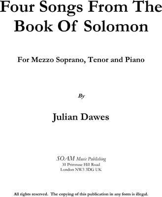 "Picture of Sheet music  by Julian Dawes. Four songs setting verses from ""The Song Of Songs"" for Mezzo-Soprano, Tenor and Piano"