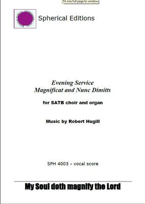 Picture of Robert Hugill's settings of the Magnificat and Nunc Dimittis combine elements from two traditions.  Intended for use during the Anglican service of Evensong, the music includes hints of plainchant. These performances were recorded live at the work's premiere in 2008. Artist: Eight:Fifteen Vocal Ensemble, Paul Brough and Paul Ayres
