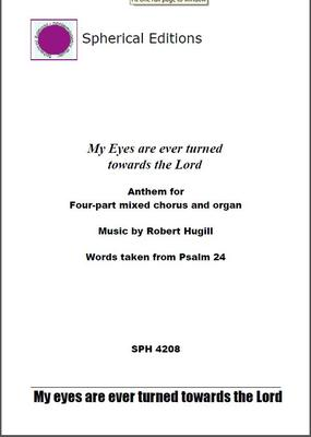 Picture of Sheet music  for chamber choir, organ, soprano, alto, tenor and bass. Verse anthem by Robert Hugill for choir and organ, setting English words from Psalm 24.  'while not untouched by such modern masters as Pärt or Gorecki — seemed to be neither a hybrid nor a borrowing, but fresh and original;