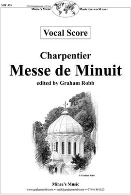 """Picture of Sheet music  for chorus and Harpsichord. This is a new edition of """"Messe de Minuit"""" by Marc-Antoine Charpentier for choirs of all sizes. It's scored for SATB, harpsichord, string quintet, two treble recorders, and works well with choir soloists."""