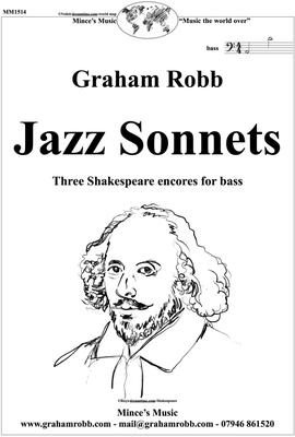 Picture of Sheet music  by Graham Robb. Three elegant crossover settings for voice and piano of Shakespeare sonnets 40, 41 & 42, which are  linked by the common themes of love and betrayal.