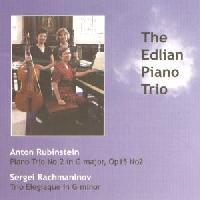 Picture of CD of piano trios by Anton Rubinstein and Sergei Rachmaninov performed by the Edlian Piano Trio