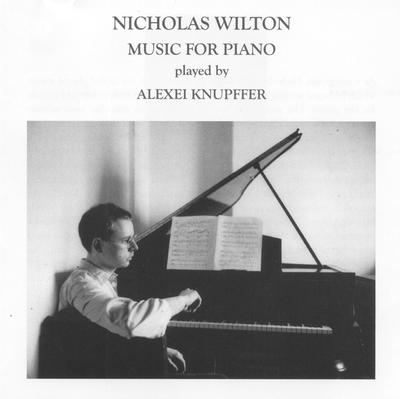 Picture of Album of piano miniatures by Nicholas Wilton, performed by Alexei Knupffer.