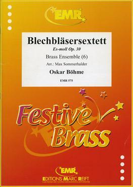 Picture of Sheet music for 3 trumpets, french horn in Eb or F, trumpet in C or Eb or tenor trombone, tenor trombone and tuba by Oskar Böhme