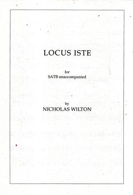 Picture of Sheet music  for chapel choir. A setting of Locus iste for unaccompanied SATB by Nicholas Wilton